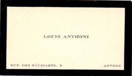 Visitekaartje - Carte Visite -  Louis Anthoni - Anvers Antwerpen - Visitenkarten