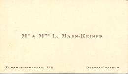 Visitekaartje - Carte Visite - Mr & Mme L. Maes - Keiser - Deurne Centrum - Visitenkarten