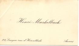 Visitekaartje - Carte Visite - Henri Markelbach - Anvers Antwerpen - Visitenkarten