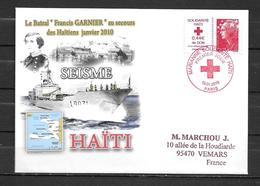 Batral FRANCIS GARNIER - Mission Humanitaire En HAÏTI - Oblitération Premier Jour Sur Le Timbre Solidarité Haïti - Correo Naval