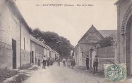 LOUVENCOURT   Rue De La Gare....507 - Autres Communes