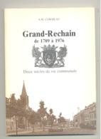 GRAND - RECHAIN De 1789 à 1976 De A.M. Cormeau - 1978 (SL) - Belgique