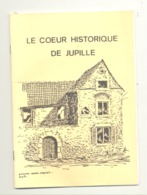 Le Coeur Historique De JUPILLE - 1989 (SL) - Belgique