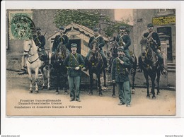 VILLERUPT : Frontiere Franco-allemande Gendarme Et Douaniers Francais - Tres Bon Etat - France