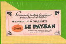 Buvard & Blotting Paper :Semez Les Graines LE PAYSAN - Agriculture