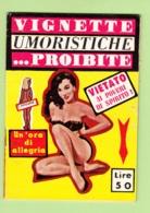 Vignette Umoristiche Et Proibite - Erotisme - Italien - Lire Descriptif - 3 Scans - Humour