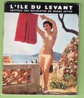 Revue L' ILE Du LEVANT , Capitale Des Naturistes Du Monde Entier - 3 Scans - Livres, BD, Revues