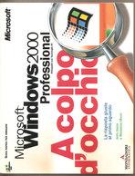 WINDOWS 2000 PROFESSIONAL GUIDA  2000  Mondadori Informatica - Informatique