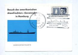 Carte Cachet N S Savannah Visite  Bateau Nucleaire à Hambourg - Ships