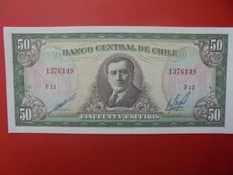 CHILI 50 ESCUDOS 1964 PEU CIRCULER/NEUF (B.6) - Chili