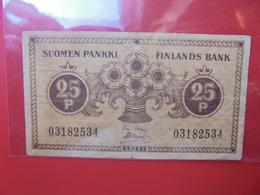 FINLANDE 25 PENNIA 1918 CIRCULER (B.6) - Finlandia