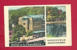 C.P. Nonceveux = Hôtel  De La CHAUDIERE - Aywaille