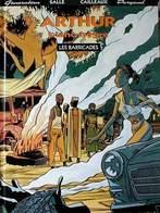 Arthur Blanc-Nègre T 02 Les Barricades  EO BE DARGAUD  06/1994 Sallé Cailleaux  (BI2) - Editions Originales (langue Française)