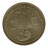 Monnaie De Paris , 2012 , La Rochelle , Tours De La Rochelle , Face Simple - Monnaie De Paris