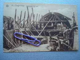 CONGO BELGE : Construction D'un Pont - Congo Belge - Autres