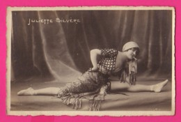 CPA (Réf: Z2360) (SPECTACLE ARTISTES) Femme JULIETTE SILVÈRE - Artisti