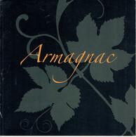 Guide De L'Armagnac : Histoire, Production, Consommation, Dégustation, Cocktails (16 Pages) - Gastronomie