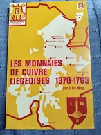 Livre - Les Monnaies De Cuivre Liégeoises. 1378-1763 - J. De Mey - 1968 - Livres & Logiciels