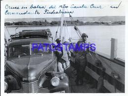 118444 ARGENTINA CRUCE EN BALSA DEL RIO SANTA CRUZ COMANDANTE PIEDRABUENA & AUTOMOBILE CAR 12 X 9 CM PHOTO NO POSTCARD - Fotografie