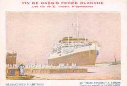 Cie DES MESSAGERIES MARITIMES  LE FELIX ROUSSEL A SAÏGON - Barche