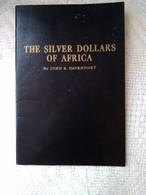 Livret - John Davenport - The Silver Dollars Of Africa - 1959 - BE - Libros & Software