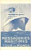 Cie DES MESSAGERIES MARITIMES -FONT LE TOUR DU MONDE - Barche