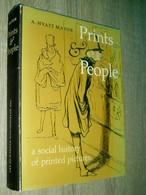 Prints & People  Hyatt Mayor 1971 A Social History Of Printed Pictures (histoire De La Gravure) En Anglais / Dédicacé - Non Classés