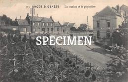 513 La Station Et La Pépinière - Rhode-St-Genèse - Sint-Genesius-Rode - Rhode-St-Genèse - St-Genesius-Rode