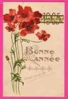CPA GAUFRÉE (Réf: Z 2385) (FÊTES VŒUX BONNE ANNÉE) 1905 Coquelicot - Nouvel An