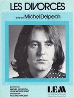 PARTITION MICHEL DELPECH - LES DIVORCES - 1973 - EXC ETAT COMME NEUF - - Otros