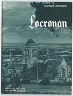 LOCRONAN (29) De Clotilde Bauguion 1952 -   Photos : Jos Le Doaré - - Nombreuses Photos - 32 Pages Dont Couvertures - Geografía