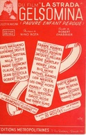 PARTITION GIULETTA MASINA - GELSOMINA DU FILM ITALIE LA STRADA - NINO ROTA - MARIANO HELIAN POURCEL - 1954 - TB ETAT - - Musique & Instruments