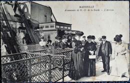 MARSEILLE - Ascenseurs De N-D De La Garde - L'arrivée Sur La Plateforme . - Notre-Dame De La Garde, Ascenseur