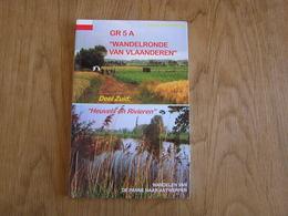 GR 5 A Wandelronde Van Vlaanderen Deel Zuid Heuvels Rivieren Grote Routepaden Guide Antwerpen De Panne Ieper Aalst Ronse - Géographie