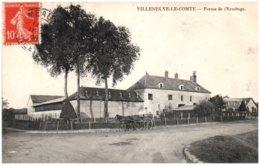 77 VILLENEUVE-le-COMTE - Ferme De L'Ermitage - Otros Municipios