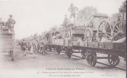 CPA -  L'armée Américaine En FRANCE .45. Embarquement D'un Train De Combat Pour Le Front - Regiments