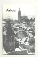 ARLON  Plaquette ( Quadrilingue FR /NL / GB / D ) éditée Par Le Syndicat D'Iniative En 1986( SL) - Belgique