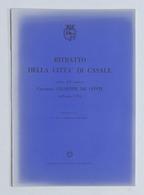 Ritratto Della Città Di Casale Scritto Da G. De Conti Nell'anno 1794 - Ed. 1966 - Otros