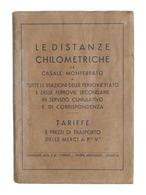 Ferrovie - Le Distanze Chilometriche Da Casale A Tutte Le Stazioni - Ed. 1935 - Otros