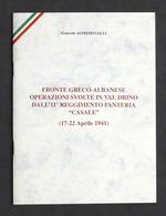 A. Lelli - Fronte Greco-albanese - Val Drino - 11° RGT Fanteria Casale - 1996 - Libros, Revistas, Cómics