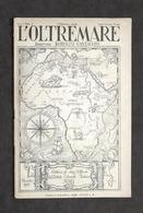 Colonialismo - L'Oltremare Pubblicazione Mensile - Anno I - N. 2 - Dicembre 1927 - Otros