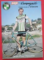 Cyclisme : Tour De France  , Jean Paul  Hosotte En Puch Campagnolo En 1980 - Cyclisme
