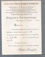 Salon De Provence (13 Bouches Du Rhône) Lettre + Facture BARLES ET TOURNEFORT Huile D'olve 1899 (PPP19979) - 1800 – 1899