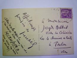 2019 - 2279  Carte Postale Signée  Jean  GIONO  Adressée à Joseph  DUTEIL  Poète Et Ecrivain     XXXX - Autographes