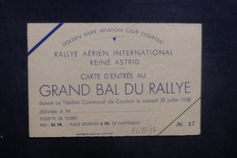 BELGIQUE - Carte D'entrée Du Bal De Courtrai En 1938 , Rallye Aérien De La Reine Astrid - L 40495 - Tickets - Entradas
