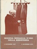 Bellelli A., Campana M., Mango A.; Modena Medaglia D'oro Della Resistenza, 8.12.1972. 20 Pagg.illustrate. - War 1939-45