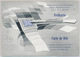 Philatelisten-Verein Luzern - Delegiertenversammlung Schweizer Philatelisten-Vereine - Festkarte - Carte De Fête - Tickets - Vouchers