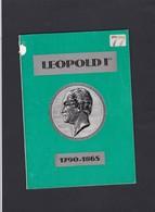BELGIQUE  LEOPOLD I   Avec Le Feuillet Souvenir   20 Pages - Littérature