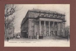 STRASBOURG - Théâtre Municipal - Tram - Strasbourg