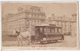 LE HAVRE (76) PHOTO. TRAMWAY TIRE Par Un CHEVAL.1876.ETABLISSEMENT Des BAINS De MER FRASCATI. - Zonder Classificatie